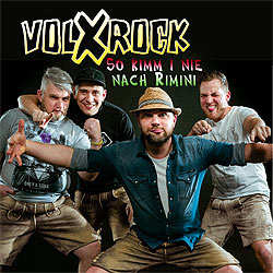 volxrock-so-kimm-i-nie-nach-rimini