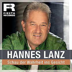 Hannes Lanz, Schau der Wahrheit ins Gesicht