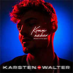 Karsten Walter, Komm näher