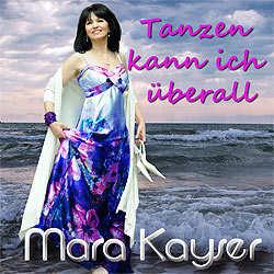 Mara Kayser, Tanzen kann ich überall