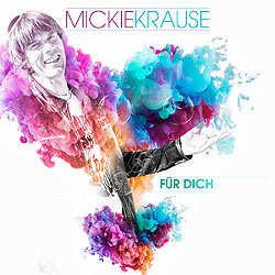 Mickie Krause, Für Dich