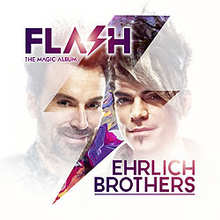 Ehrlich Brothers, Flash