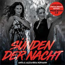 Anita und Alexandra Hofmann, Sünden der Nacht