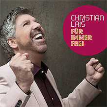 Christian Lais, Für immer frei