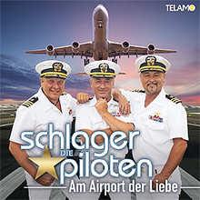 die Schlagerpiloten, Am Airport der Liebe