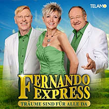 Fernando Express, Träume sind für alle da