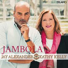 Jay Alexander, Kathy Kelly, Jambola