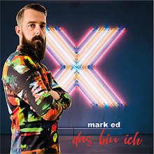 Mark Ed, Das bin ich