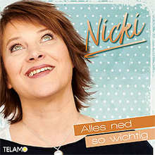 Nicki, Alles ned so wichtig