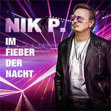 Nik P., Im Fieber der Nacht