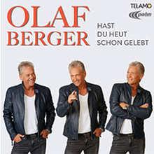 Olaf Berger, Hast du heut schon gelebt