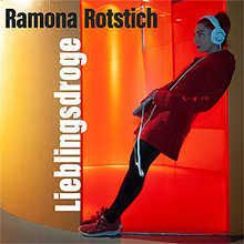 Ramona Rotstich, Lieblingsdroge