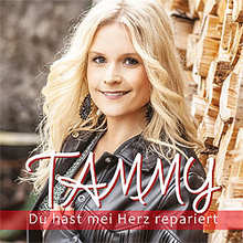 Tammy, Du hast mei herz repariert