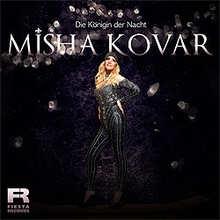 Misha Kovar, Die Königin der Nacht