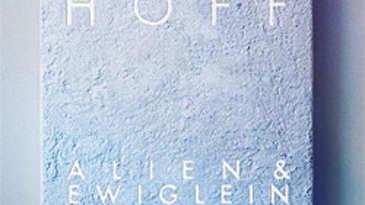 Hoff, Alien und Ewiglein