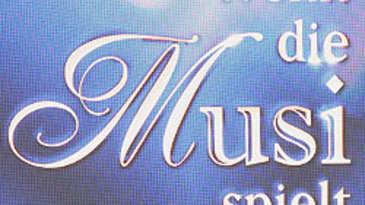 Wenn die Musi spielt