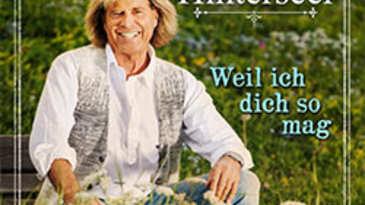 Hansi Hinterseer - Weil ich dich so mag