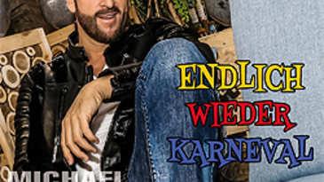 Michael Wendler, Endlich wieder Karneval