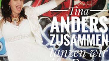 Tina Anders, Zusammen tanzen wir im Regen