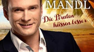 Tom Mandl - Die Piraten küssen besser
