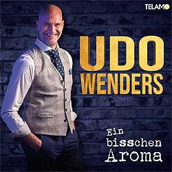 Udo Wenders, Ein bisschen Aroma